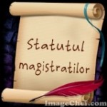 Statutul magistratilor