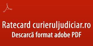 Download ratecard Curieru Judiciar PDF
