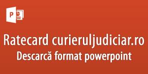 Ratecard Curierul Judiciar Powerpoint